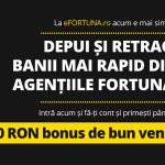 La Fortuna nu ai nevoie de card bancar, iar depunerea minimă e 10 lei!
